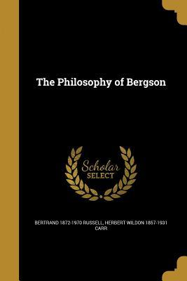 PHILOSOPHY OF BERGSON