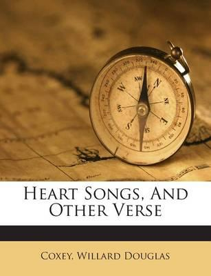 Heart Songs, and Other Verse