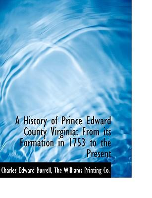 A History of Prince Edward County Virginia