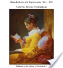 Recollections and Impressions 1822-1890