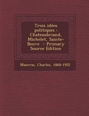 Trois Idees Politiques
