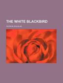 The White Blackbird