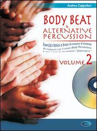 Body beat & alternative percussions. Con CD Audio