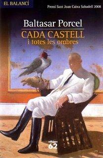 CADA CASTELL I TOTES LES OMBRES