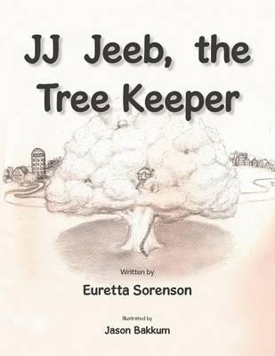 JJ Jeeb, the Tree Keeper