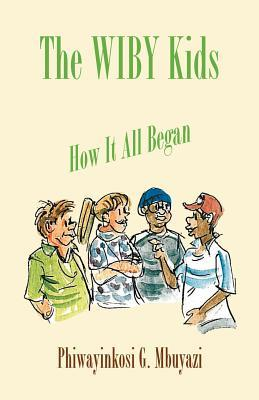 The Wiby Kids - How It All Began