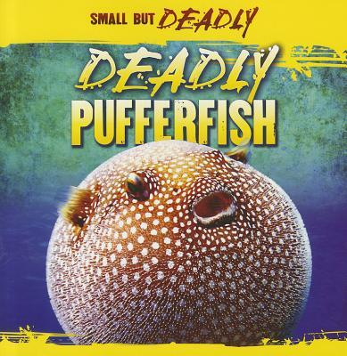 Deadly Pufferfish