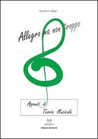 Allegro ma non troppo. Appunti di teoria musicale