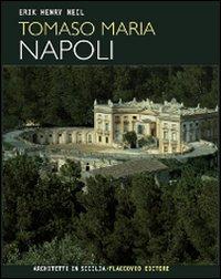Tomaso Maria Napoli. Ediz. illustrata
