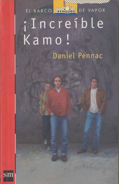 Increible Kamo!