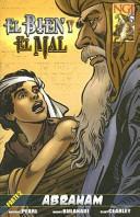 El Bien y el Mal, Parte 2: Abraham