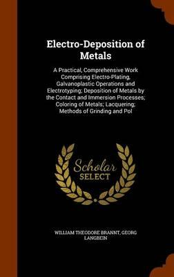 Electro-Deposition of Metals