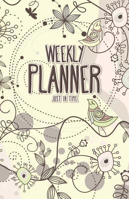Weekly Planner just in time