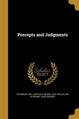 PRECEPTS & JUDGMENTS