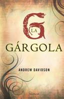 La Gargola= The Gargoyle