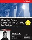 Effective Oracle Databases 10g Security by Design