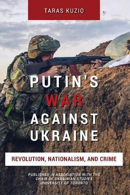 Putin's War Against Ukraine