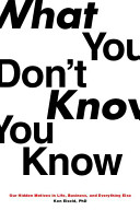 What You Don't Know You Know