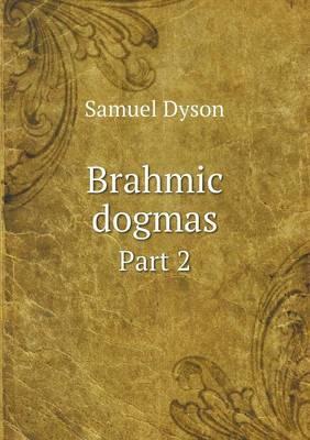 Brahmic Dogmas Part 2