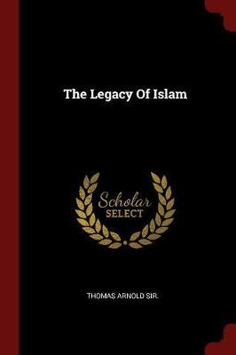 The Legacy of Islam