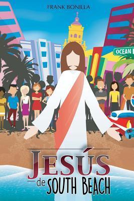 Jesus de South Beach
