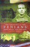 Greatest of the Fenians