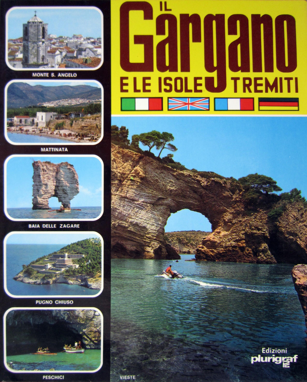 Il Gargano e le Isole Tremiti