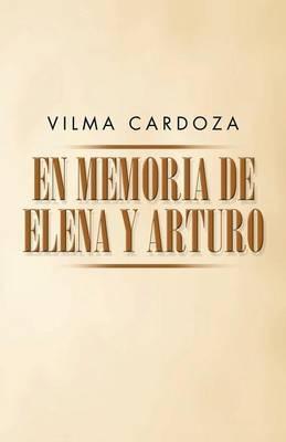 En memoria de Elena y Arturo