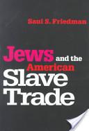 Jews and the American Slave Trade