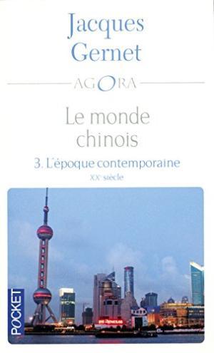 Le monde chinois, Tome 3