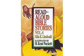 Read Aloud Bible Stories, Vol. 4