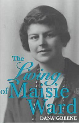 The Living of Maisie Ward