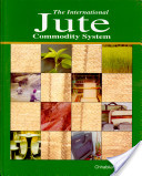 The International Jute Commodity System