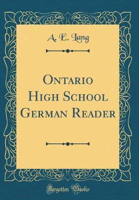 Ontario High School German Reader (Classic Reprint)