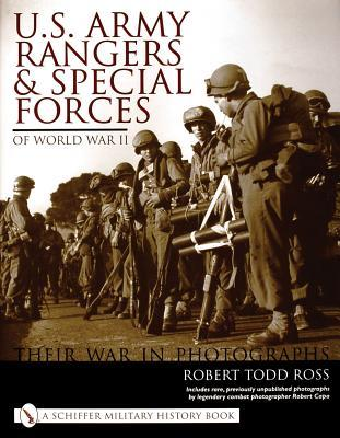 U. S. Army Rangers and Special Forces of WWII