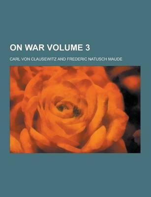 On War Volume 3