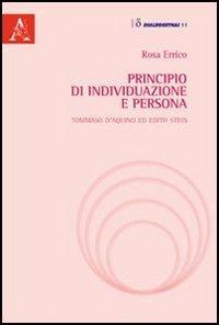 Principio di individuazione e persona. Tommaso d'Aquino ed Edith Stein