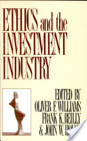 Ethics and the Investment Industry