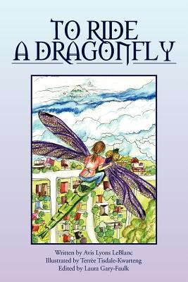 To Ride a Dragonfly