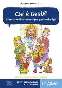 Chi è Gesù? Itiner...