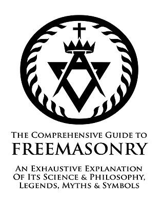 Comprehensive Guide to Freemasonry