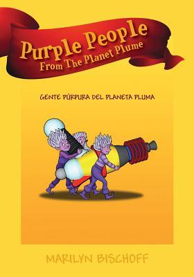 Purple People from the Planet Plume/Gente Purpura del Planeta Pluma