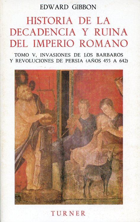 Historia de la decadencia y ruina del Imperio romano. Tomo VI