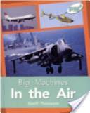 Big Machines in the Air