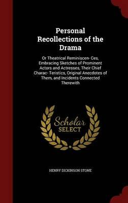 Personal Recollections of the Drama
