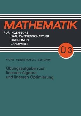 Übungsaufgaben Zur Linearen Algebra Und Linearen Optimierung