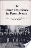 The Ethnic Experience in Pennsylvania