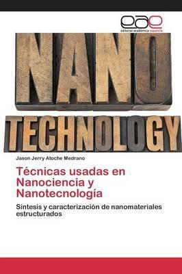 Técnicas usadas en Nanociencia y Nanotecnología