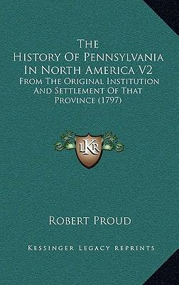 The History of Pennsylvania in North America V2