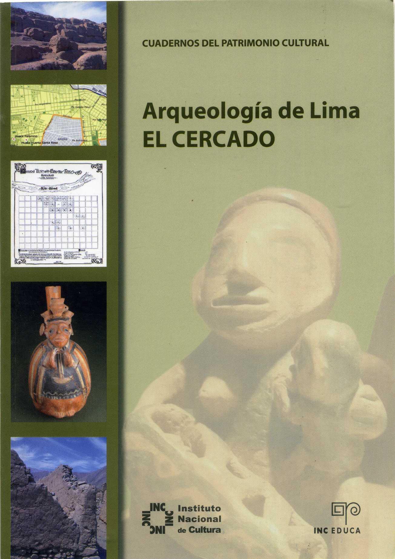 Arqueología de Lima: el Cercado